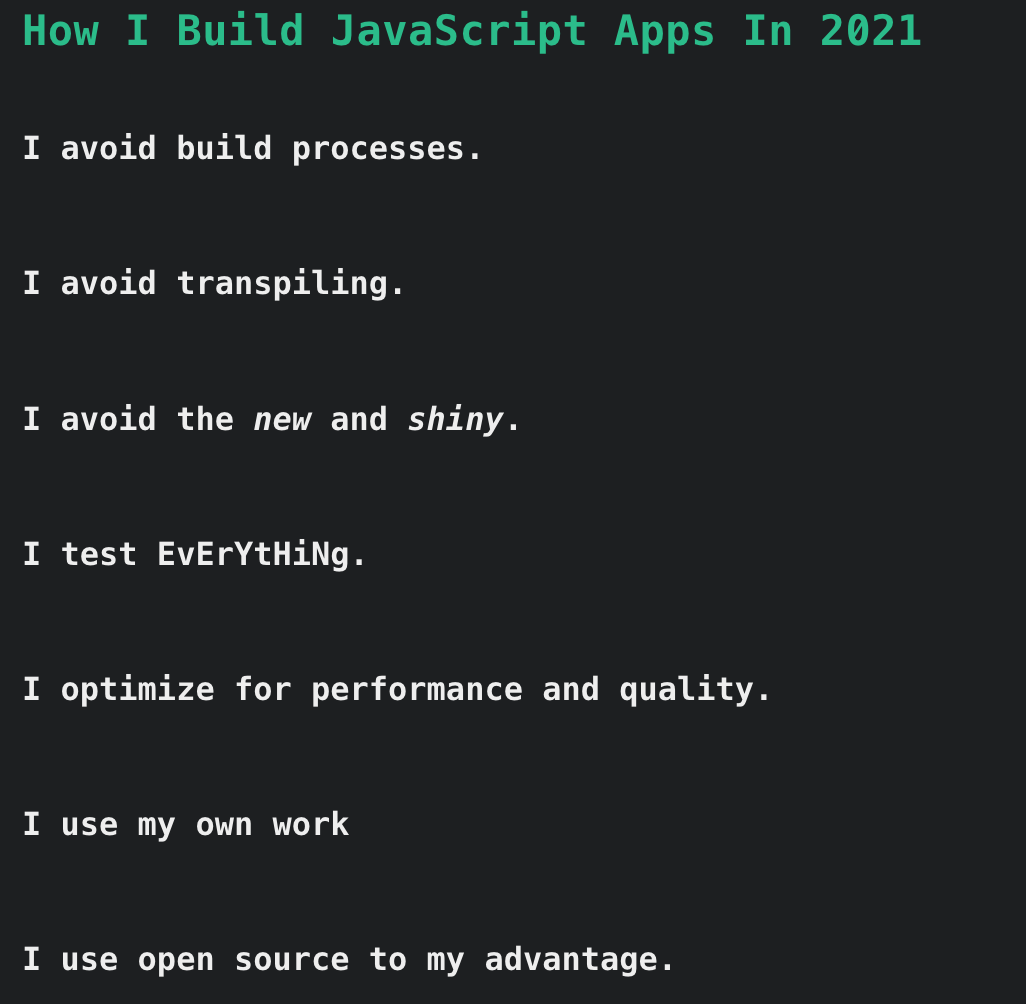 How I Build JavaScript Apps In 2021